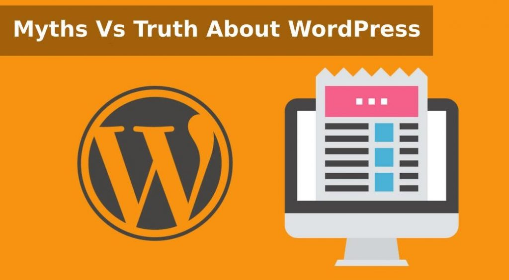Myths and Truth about Wordpress
