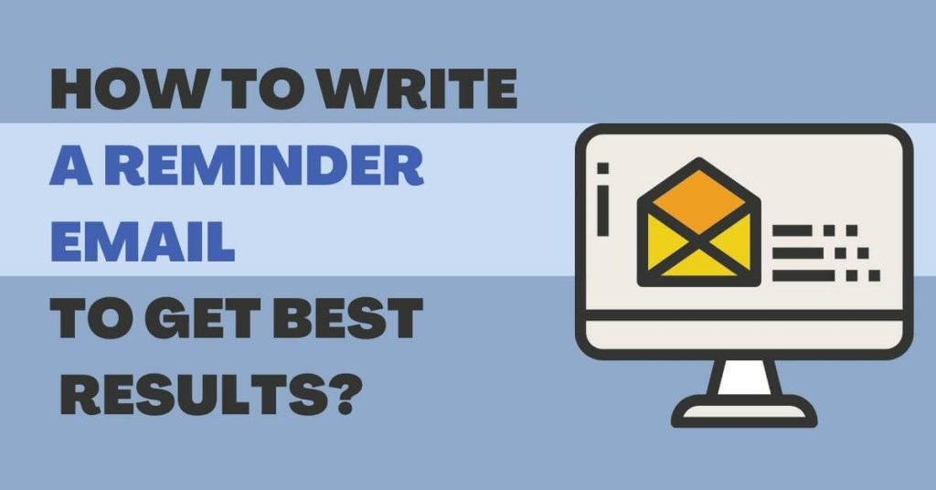 How To Write Reminer Email